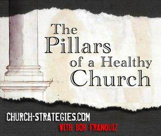 The Pillars of a healthy church